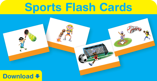 Click to download our sports flash cards.