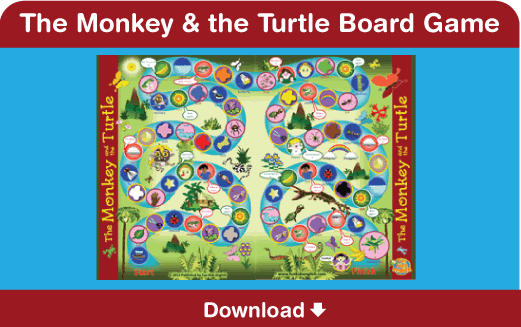 Download our free board game for The Monkey and the Turtle here!