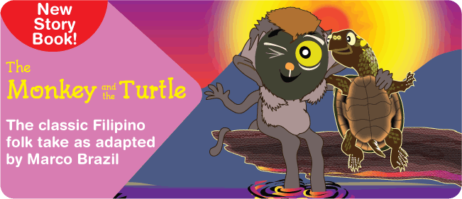 New Story Book! Take a look at the classic folk tale, The Monkey and the Turtle